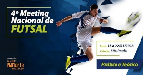 4º Meeting Nacional de Futsal - Instituto Phorte